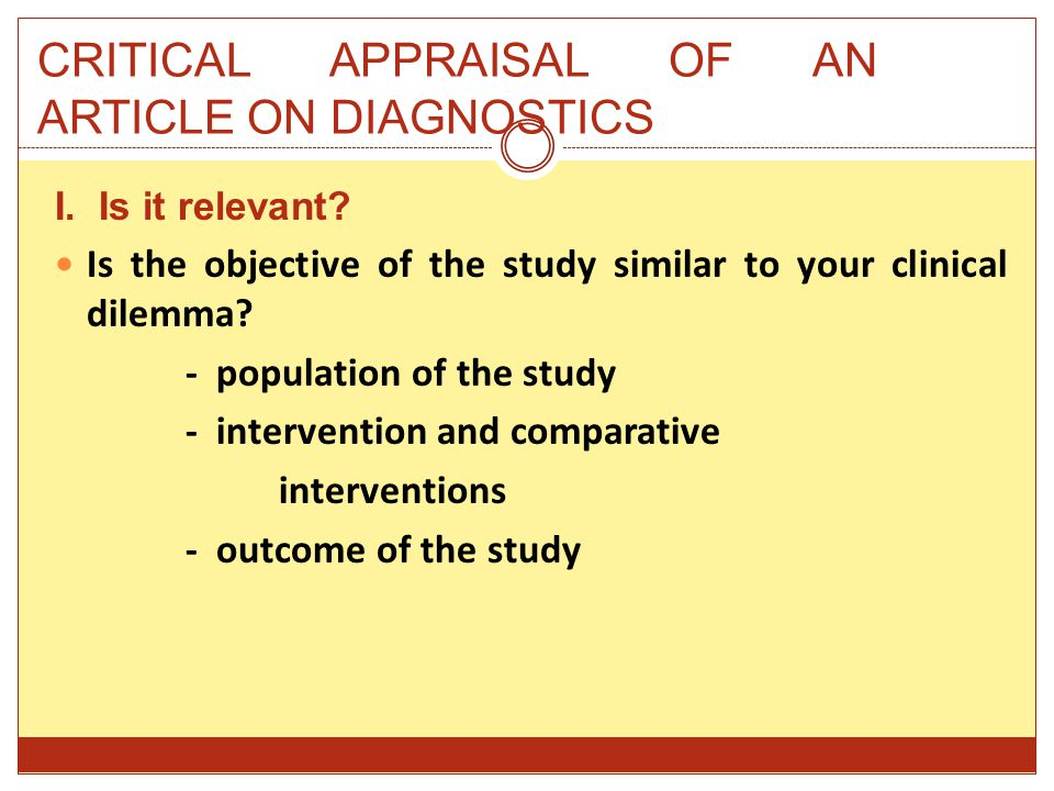 CRITICAL APPRAISAL OF AN ARTICLE ON DIAGNOSTICS I.