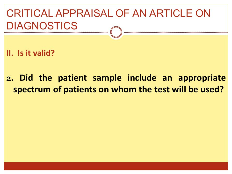 CRITICAL APPRAISAL OF AN ARTICLE ON DIAGNOSTICS II.