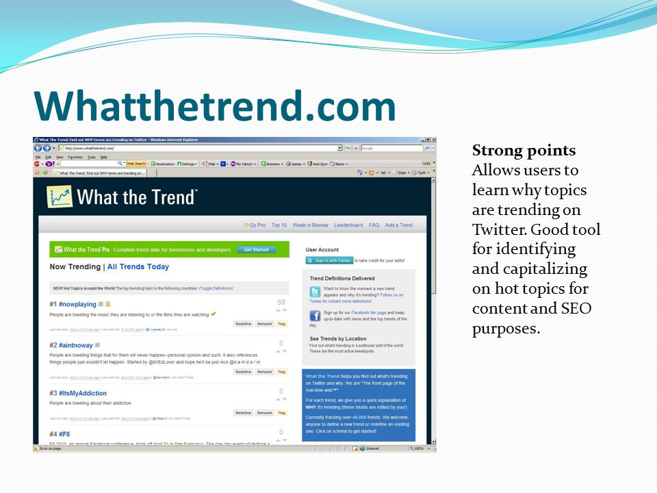 Twitter.grader.com Strong points Grades Twitter users using a formula that calculates number of followers, power of followers, update frequency and recency, ratio of followers to following and engagement.