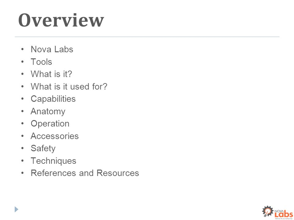 Overview Nova Labs Tools What is it. What is it used for.