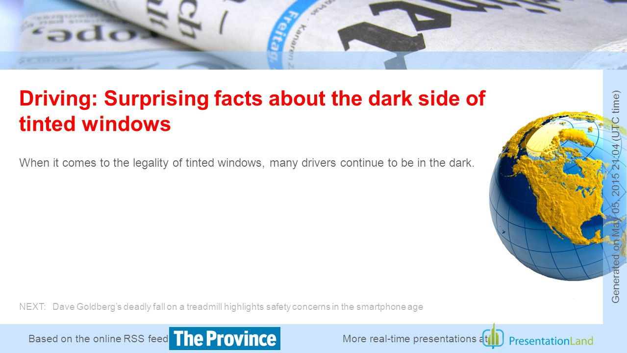 Based on the online RSS feed of Driving: Surprising facts about the dark side of tinted windows When it comes to the legality of tinted windows, many drivers continue to be in the dark.