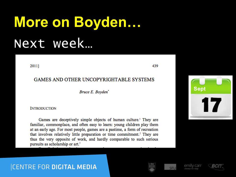 More on Boyden… Next week…