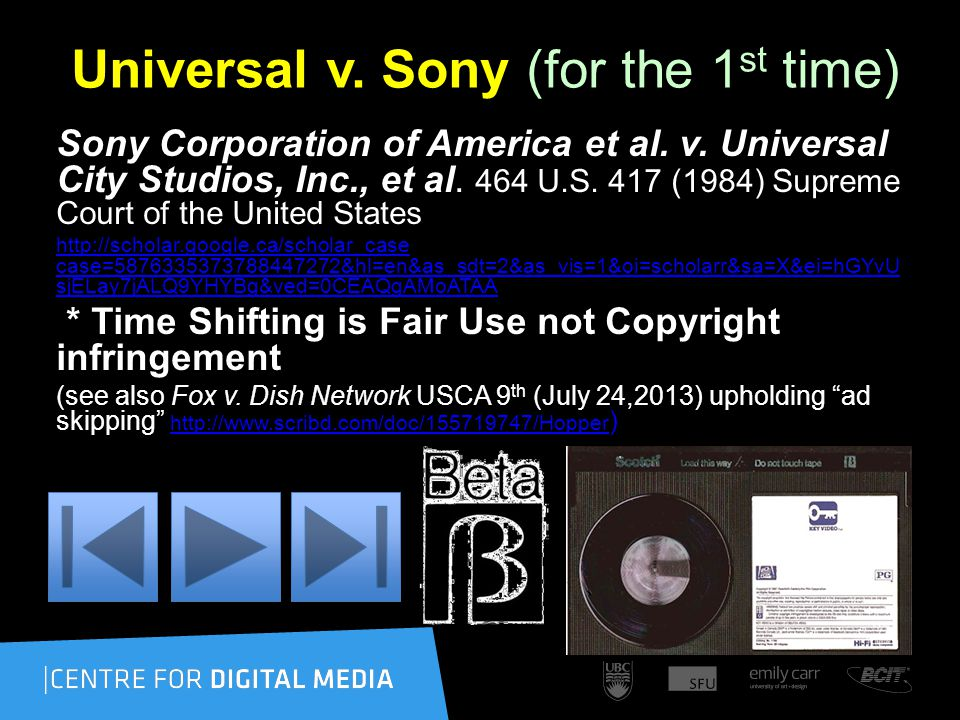 Universal v. Sony (for the 1 st time) Sony Corporation of America et al.