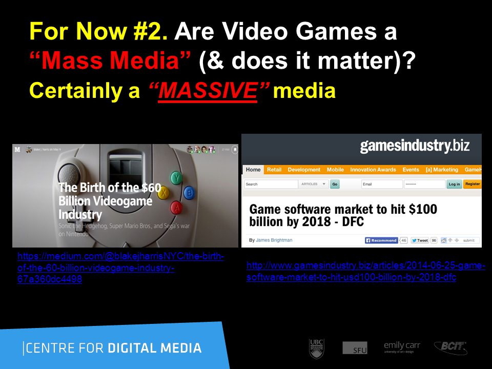 For Now #2. Are Video Games a Mass Media (& does it matter).