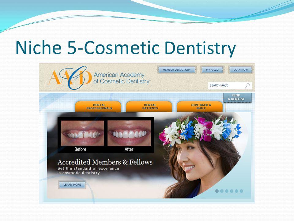 Niche 5-Cosmetic Dentistry