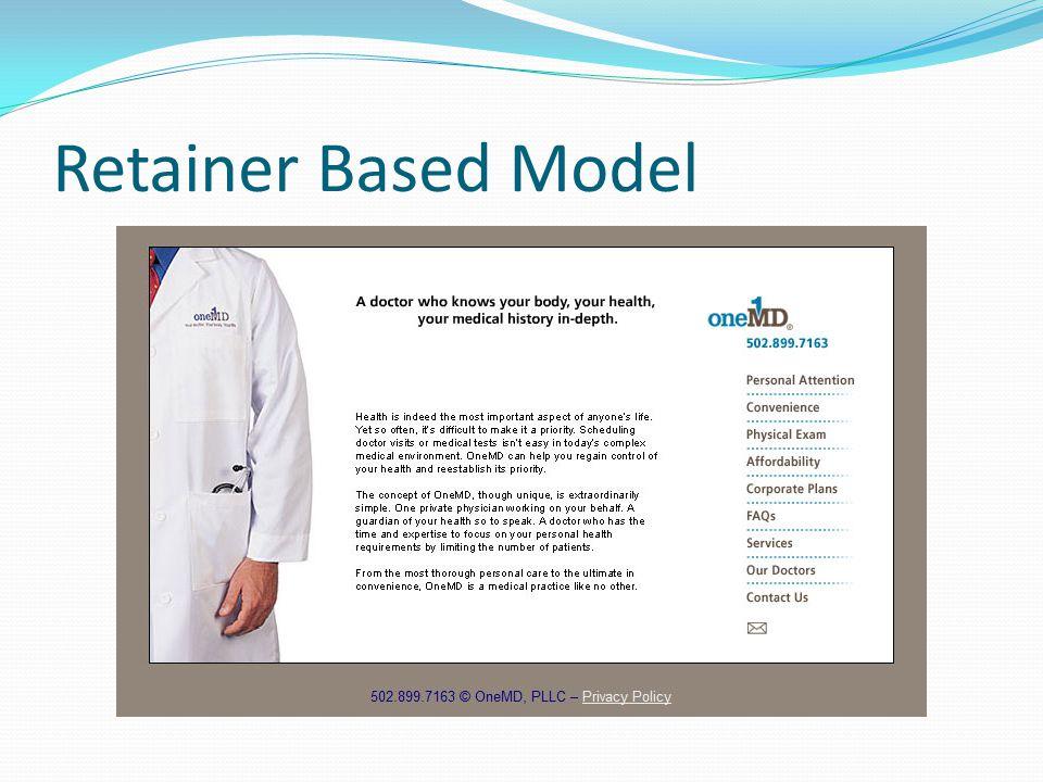 Retainer Based Model