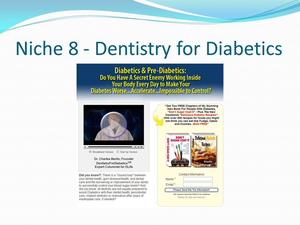 Niche 8 - Dentistry for Diabetics