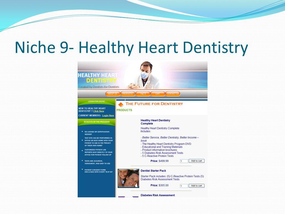 Niche 9- Healthy Heart Dentistry