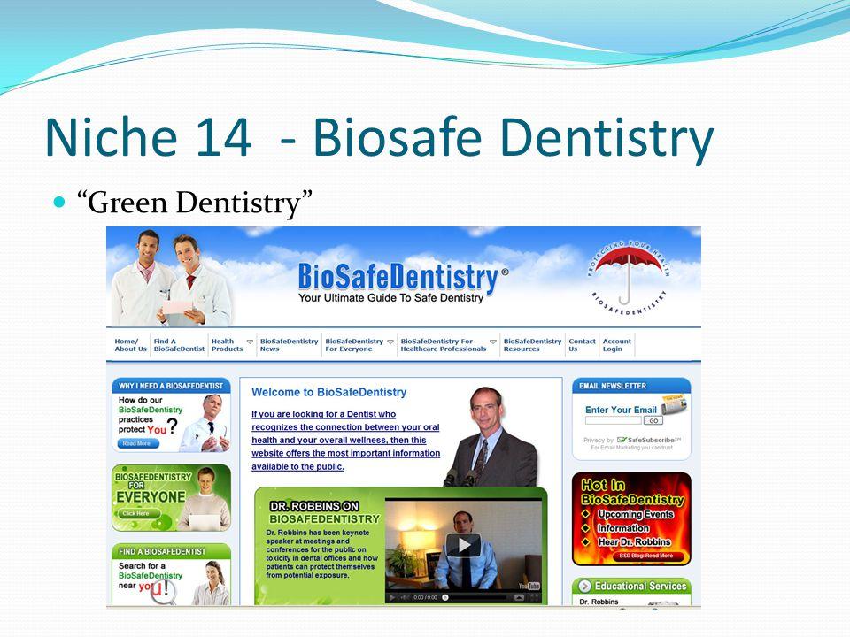 Niche 14 - Biosafe Dentistry Green Dentistry