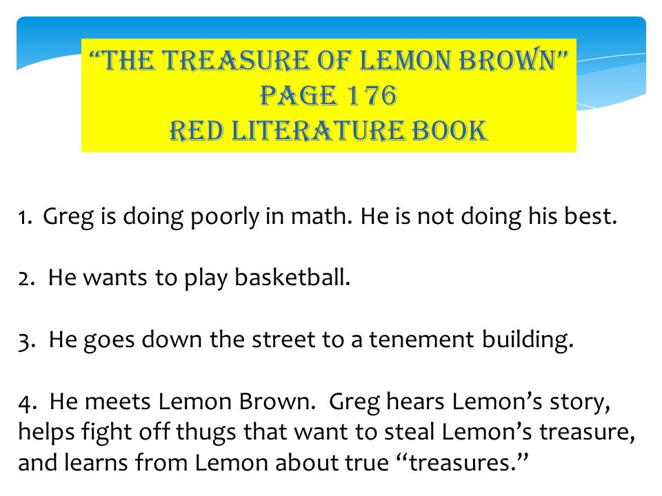 The treasure of lemon brown PAGE 176 red LITERATURE BOOK 5.