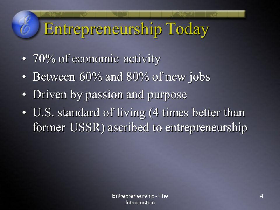 Entrepreneurship - The Introduction 5