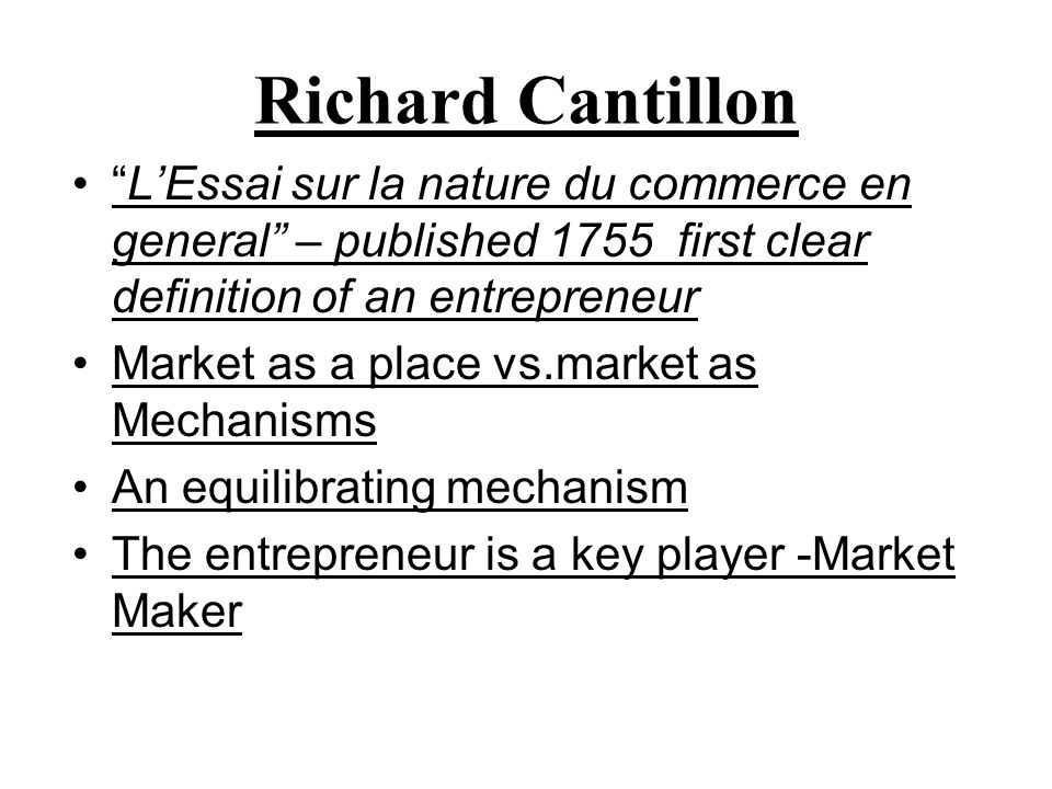 Cantillon continued Focuses on function: Risk is confronted in search of Profit Broke population down into Fixed vs Variable Income earners.