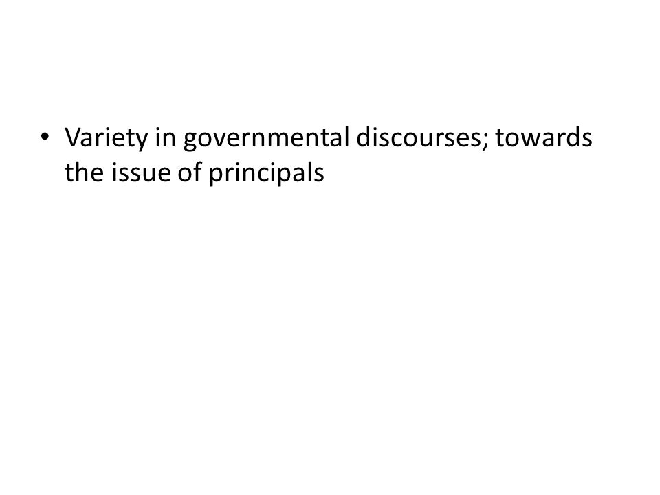 Variety in governmental discourses; towards the issue of principals
