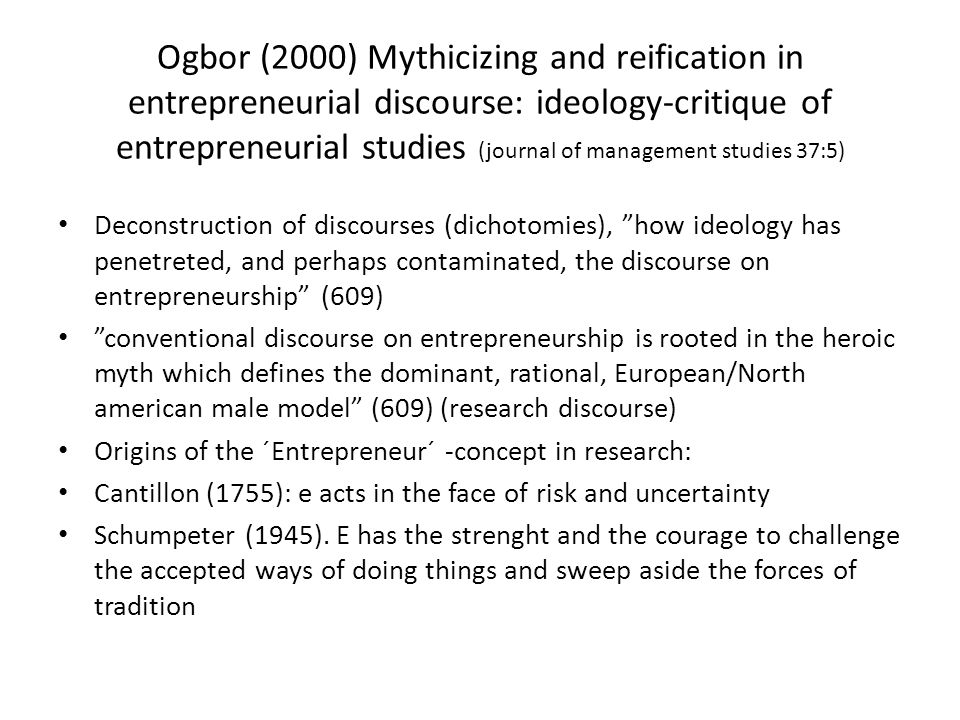 Chell 2007, 6-7 Sociological approaches focus on structure and 'agentic' aspects of entrepreneurial behaviour; this has led to consideration of how signals from the environment may infl uence entrepreneurs' actions and also how they might think about or represent images of those situations to themselves (Thornton, 1999).