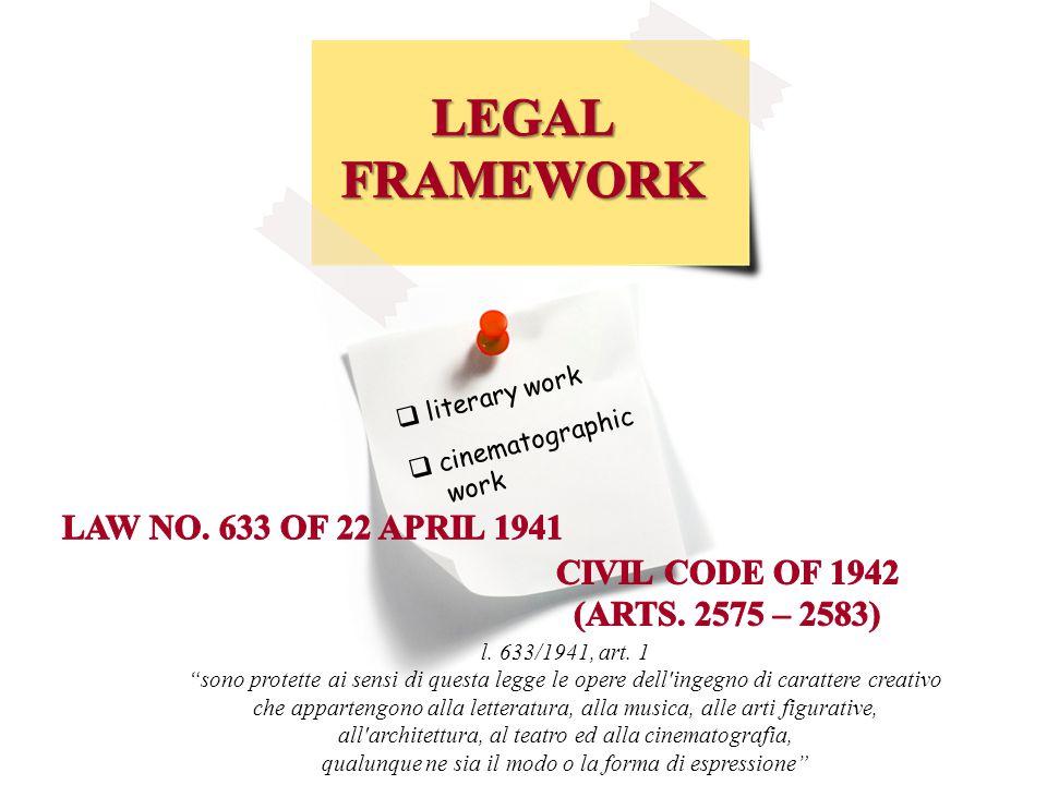 """ literary work  cinematographic work l. 633/1941, art. 1 """"sono protette ai sensi di questa legge le opere dell'ingegno di carattere creativo che app"""