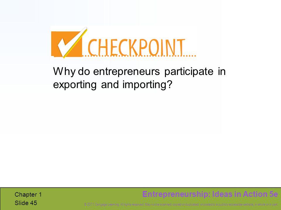 Entrepreneurship: Ideas in Action 5e © 2011 Cengage Learning.