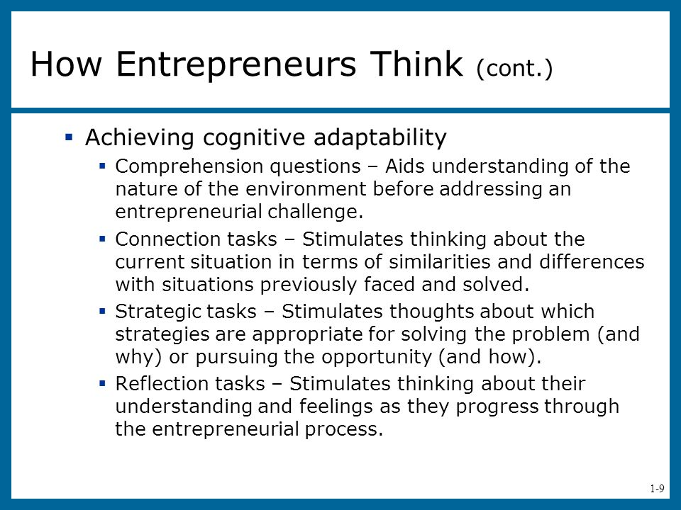 1-9  Achieving cognitive adaptability  Comprehension questions – Aids understanding of the nature of the environment before addressing an entreprene