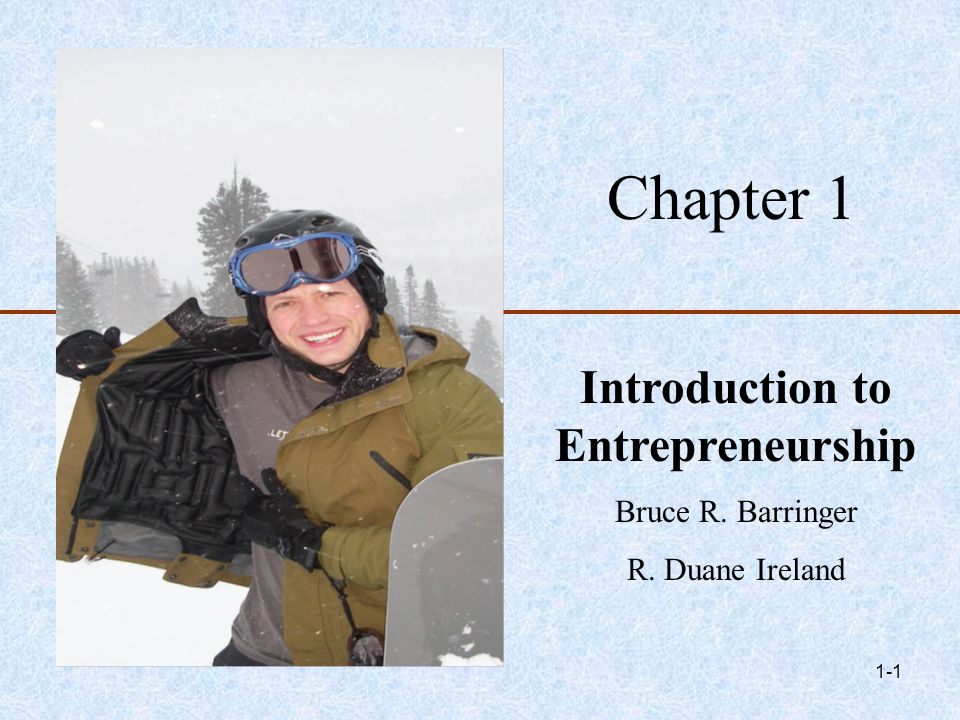 ©2010 Pearson Education 2-2 Chapter Objectives 1 of 2 1.Explain entrepreneurship and discuss its importance.