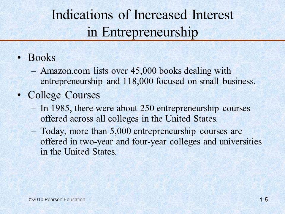 ©2010 Pearson Education 1-6 What is Entrepreneurship.