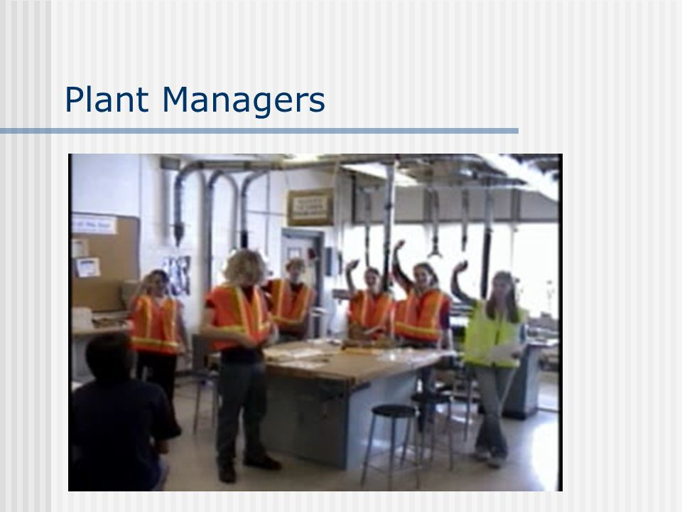 Plant Managers