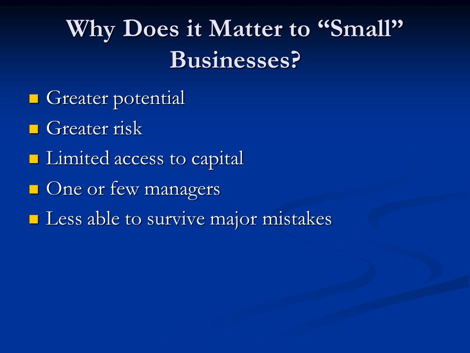 Why Does it Matter to Small Businesses.