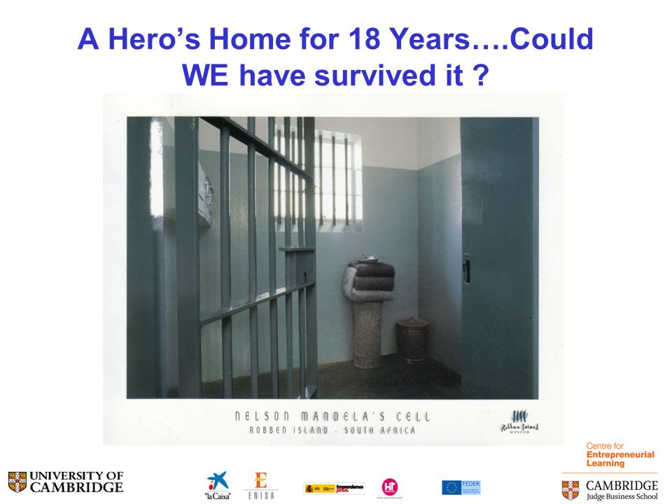 A Hero's Home for 18 Years….Could WE have survived it ?