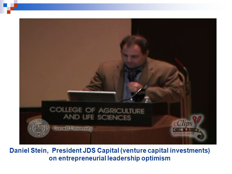 Daniel Stein, President JDS Capital (venture capital investments) on entrepreneurial leadership optimism