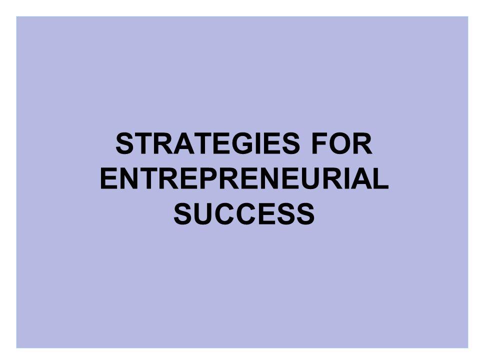 STRATEGIES FOR ENTREPRENEURIAL SUCCESS