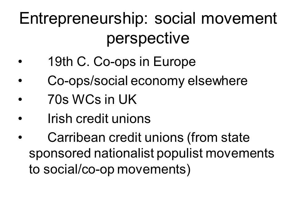 Entrepreneurship: social movement perspective 19th C.