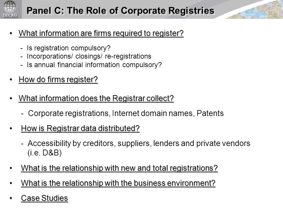 Panel C: The Role of Corporate Registries What information are firms required to register.