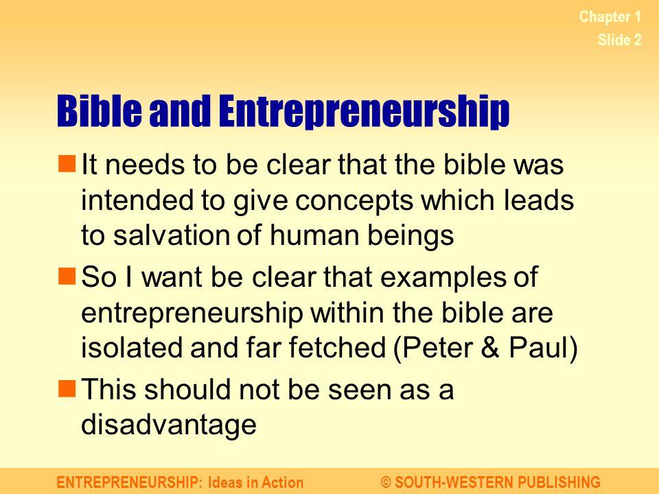 ENTREPRENEURSHIP: Ideas in Action© SOUTH-WESTERN PUBLISHING Chapter 1 Slide 13 Lesson 1.2 IS ENTREPRENEURSHIP RIGHT FOR YOU.