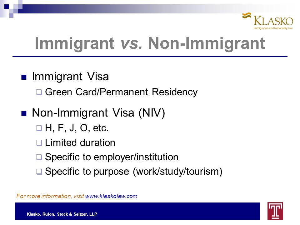 Klasko, Rulon, Stock & Seltzer, LLP Immigrant vs.
