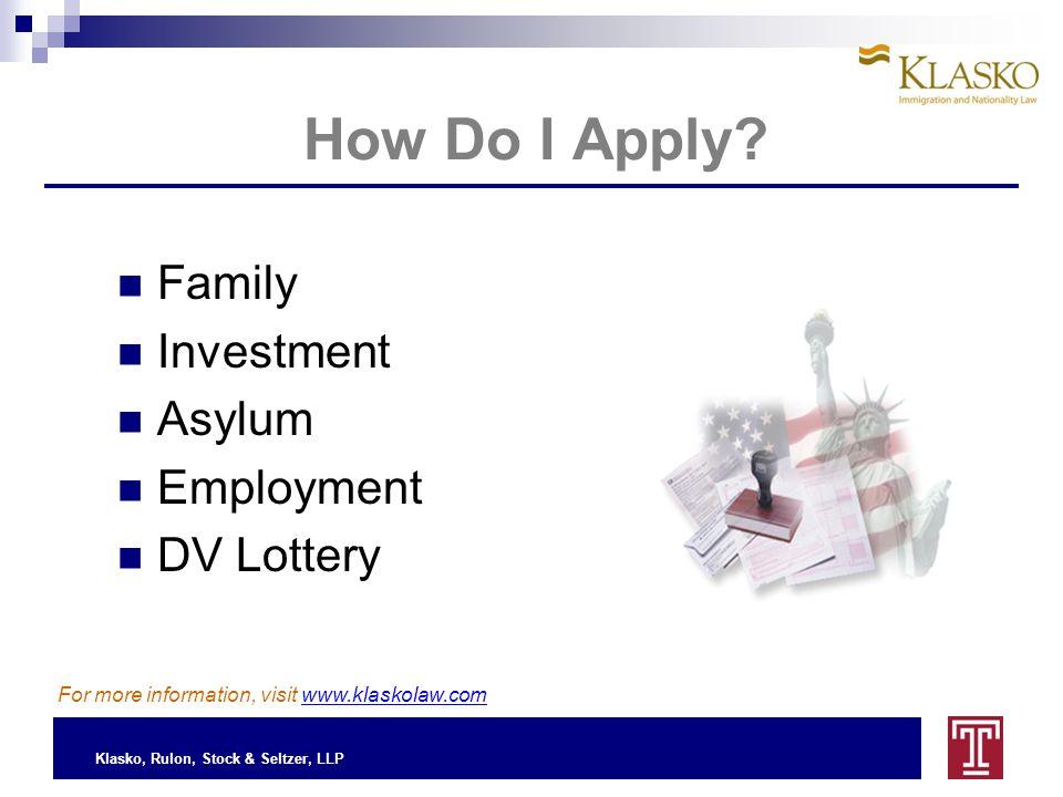 Klasko, Rulon, Stock & Seltzer, LLP How Do I Apply.