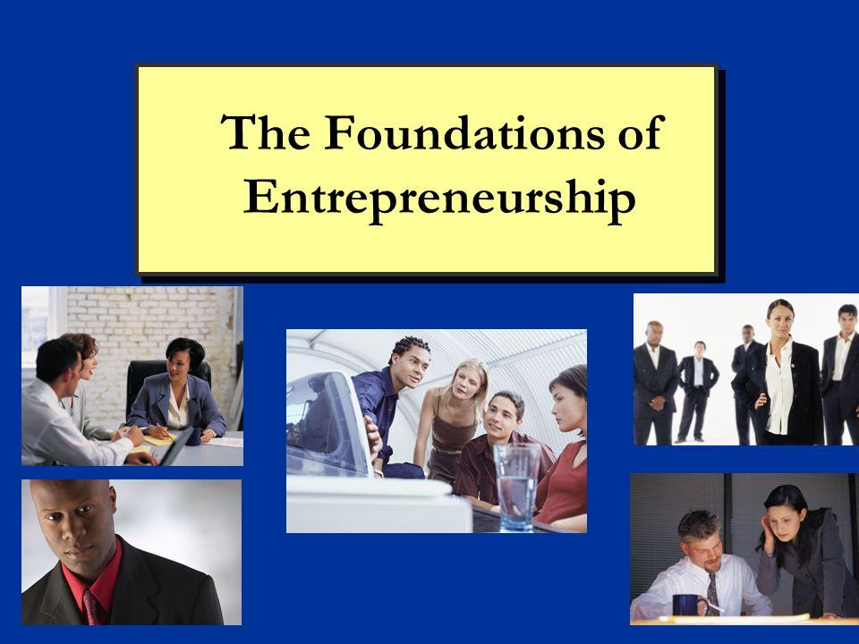The Foundations of Entrepreneurship