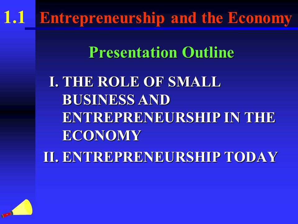 1.1 Entrepreneurship and the Economy Key Terms (Cont.) inelastic diminishing marginal utility equilibrium