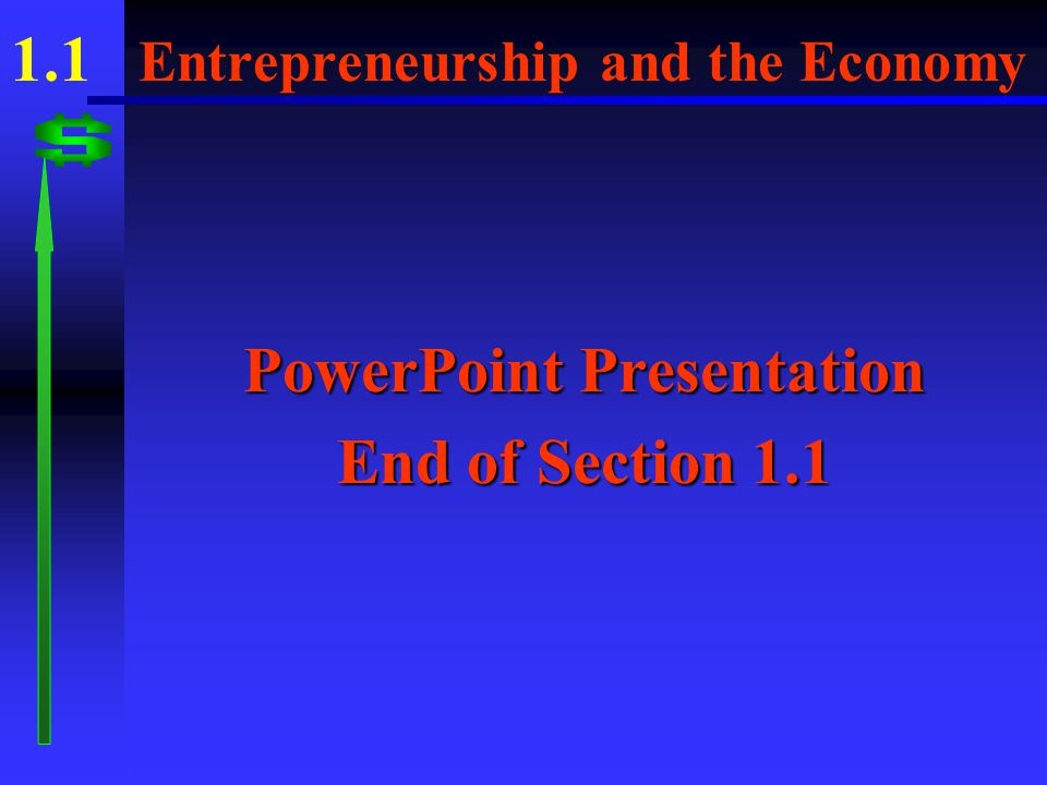 1.1 Entrepreneurship and the Economy 2.