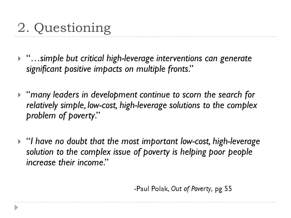 """2. Questioning  """"…simple but critical high-leverage interventions can generate significant positive impacts on multiple fronts.""""  """"many leaders in d"""