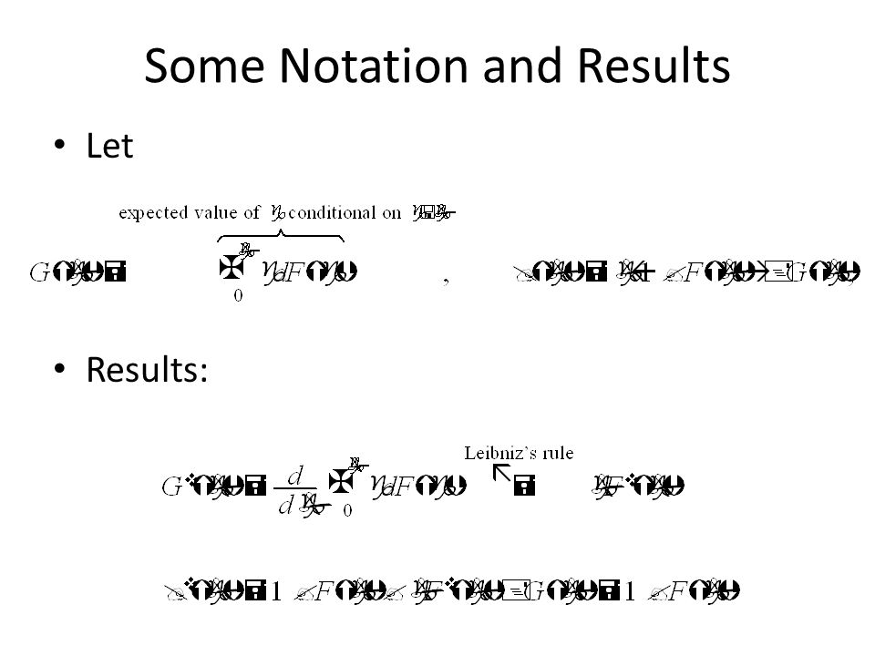 Some Notation and Results Let Results: