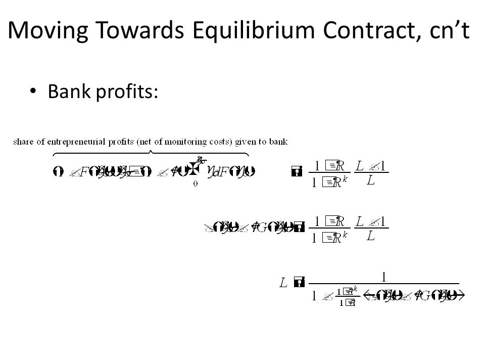 Moving Towards Equilibrium Contract, cn't Bank profits: