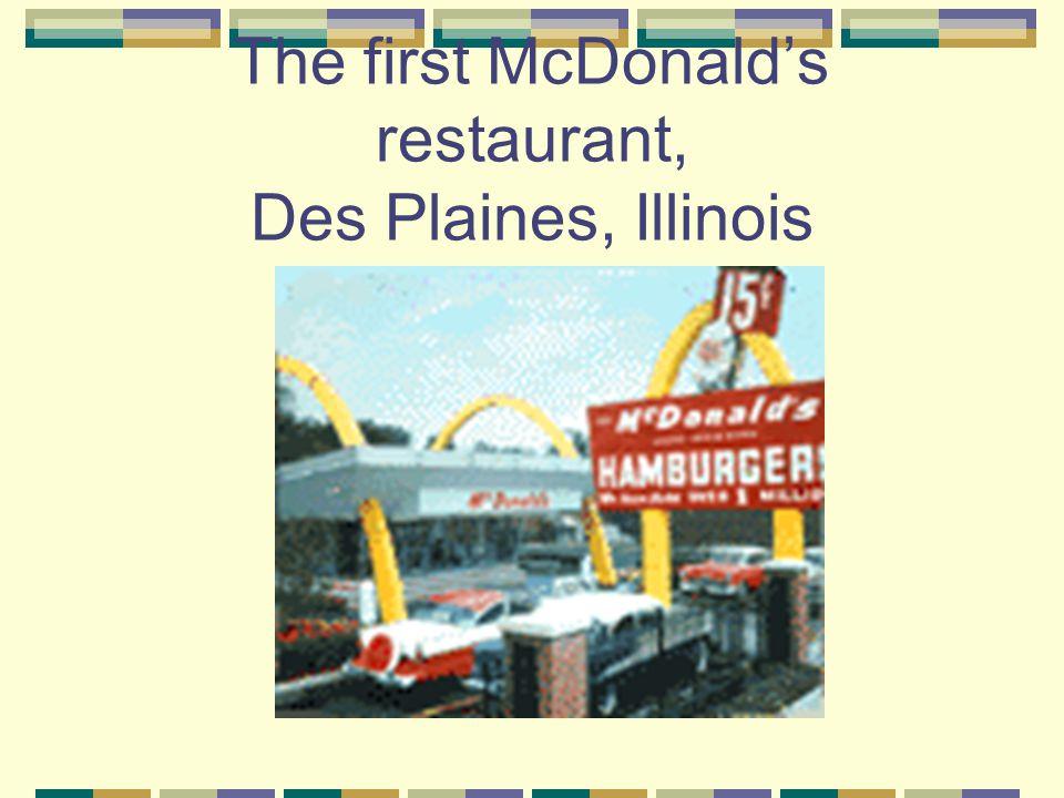 The first McDonald's restaurant, Des Plaines, Illinois