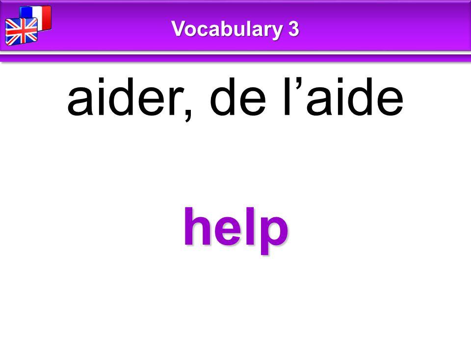 help aider, de l'aide Vocabulary 3