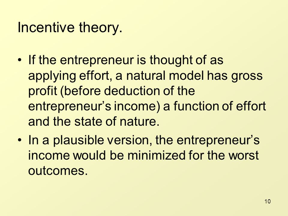 10 Incentive theory.