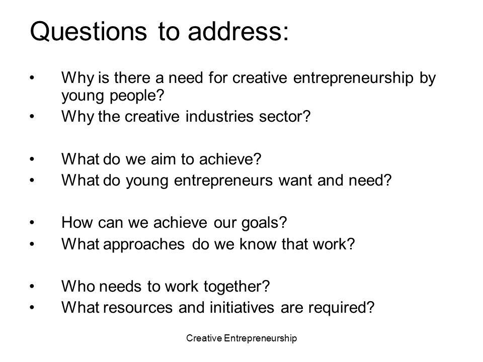 Creative Entrepreneurship A new paradigm for entrepreneurship.