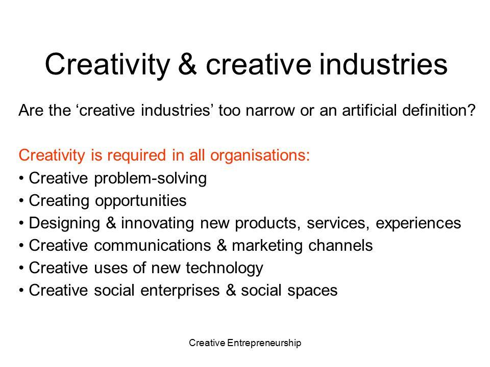 Creative Entrepreneurship What do we aim to achieve.