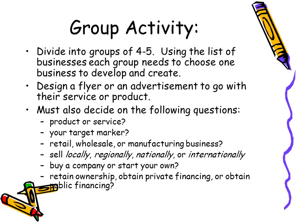 Group Activity: Divide into groups of 4-5.