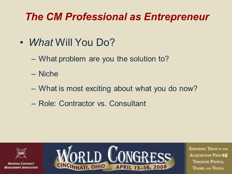 12 The CM Professional as Entrepreneur What Will You Do.