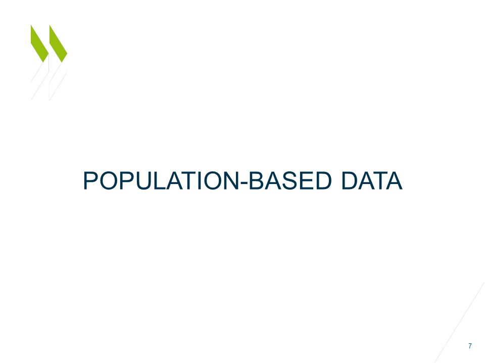 POPULATION-BASED DATA 7