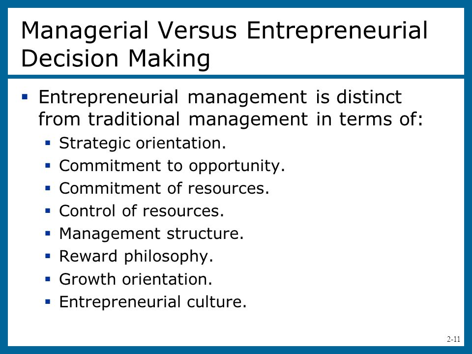 2-12 Table 2.1 – Distinguishing Entrepreneurially from Traditionally Managed Firms