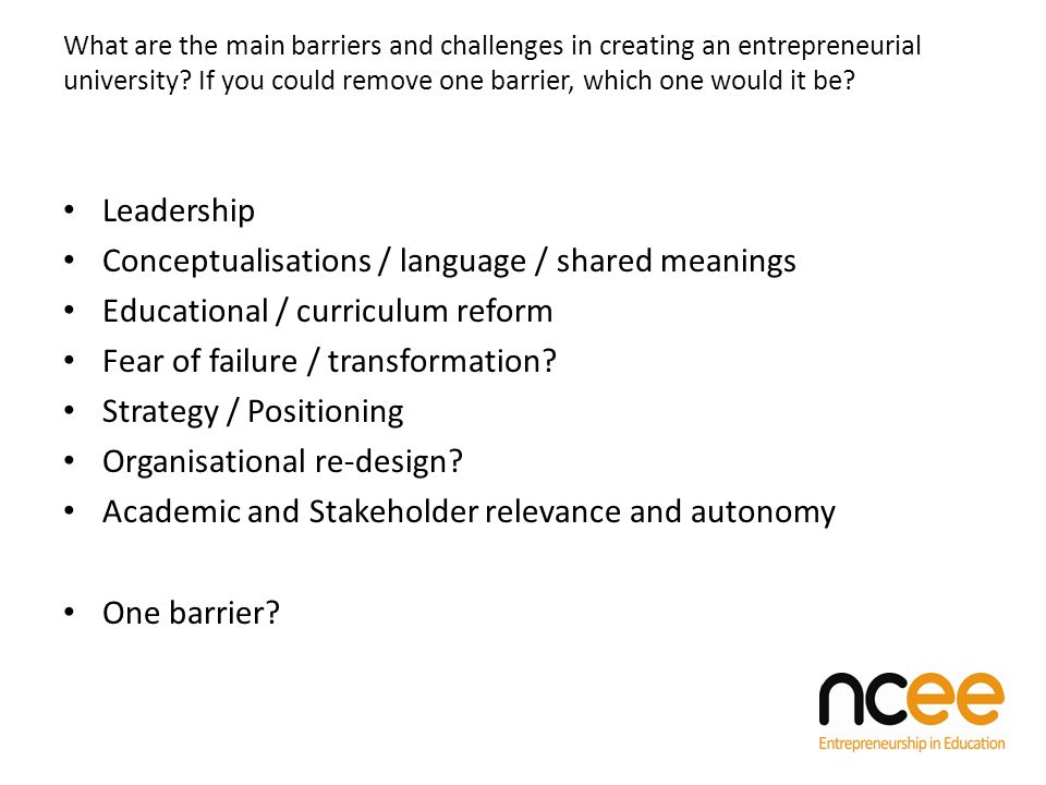 What are the main barriers and challenges in creating an entrepreneurial university.