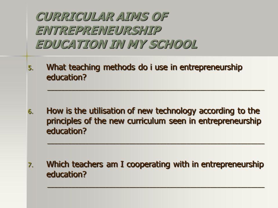 5. What teaching methods do i use in entrepreneurship education.